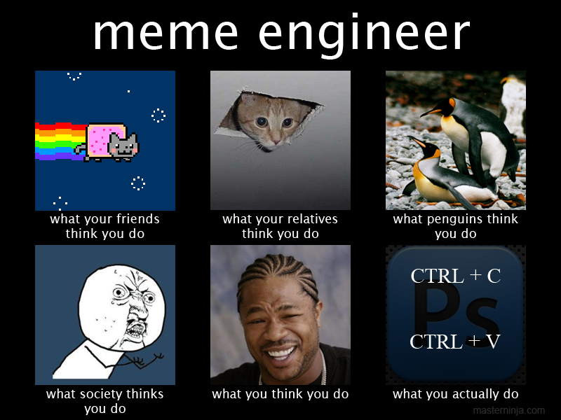 Meme Engineer Meme